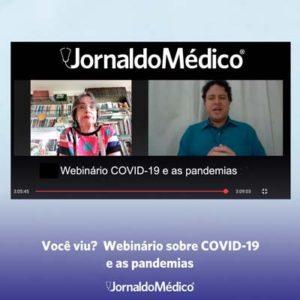 Webinário COVID-19 e as pandemias