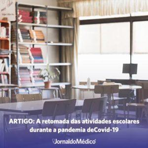 Artigo: a retomada das atividades escolares durante a pandemia da Covid-19