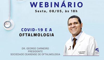 #Webinário COVID-19 e a Oftalmologia