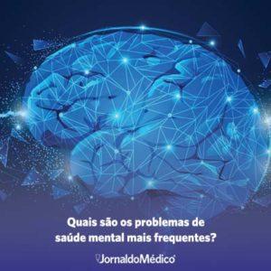 quais são os problemas de saúde mental mais frequentes