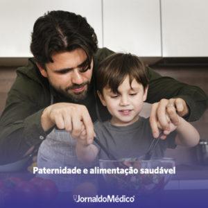 paternidade e alimentação saudável