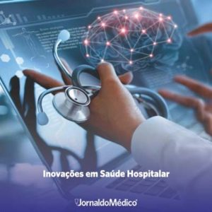 Inovações em saúde hospitalar