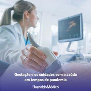 Gestação e os cuidados com a saúde em tempos de pandemia