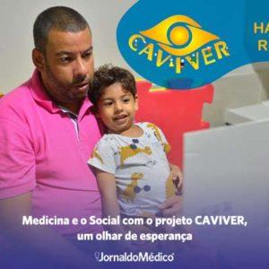 medicina e o social com o projeto CAVIVER