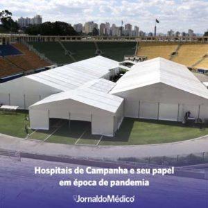 hospitais de campanha e seu papel em época de pandemia