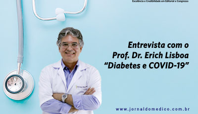 Diabetes e COVID-19 é tema do Webinário Jornal do Médico® com o Prof. Dr. Erich Lisboa