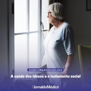 Atenção com a saúde dos idosos em época de isolamento social