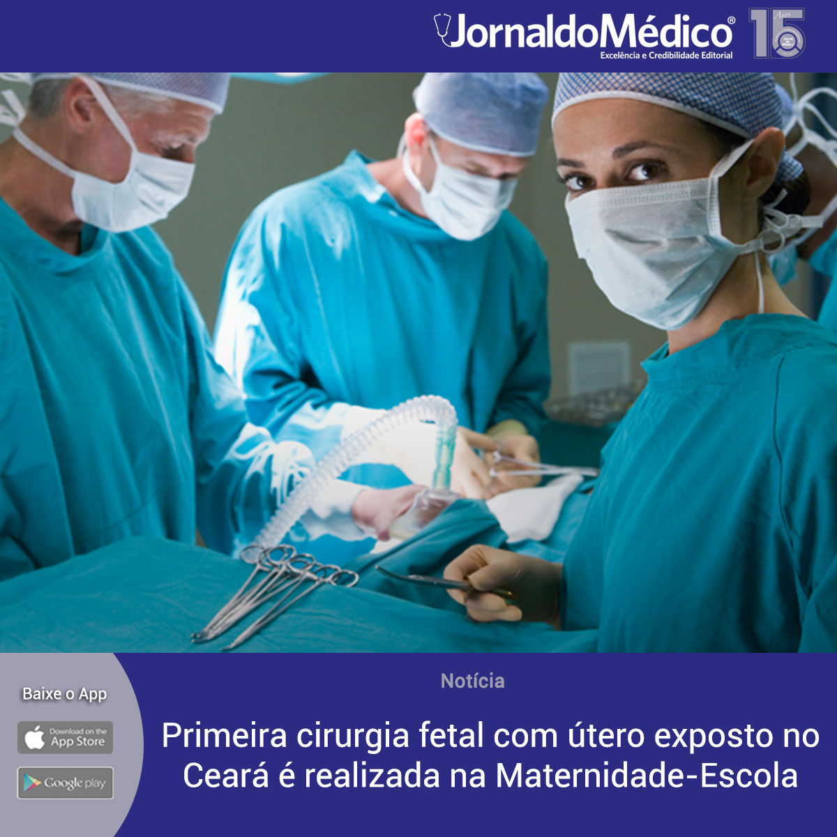Primeira cirurgia fetal com útero exposto no Ceará é