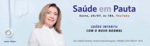 Izabela Parente Saúde Infantil, Pediatra