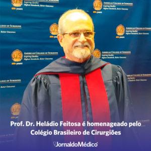 Prof. Dr. Heládio Feitosa é homenageado pelo Colégio Brasileiro de Cirurgiões